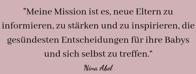 Nina aBel Stillberatung Stillberaterin Beikostberatung Beikostberaterin Zitat